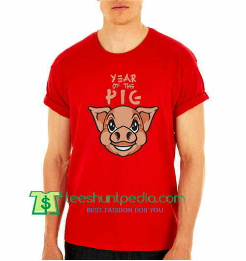 Chinese Year Of The Pig 2019, T Shirt gift tees adult unisex custom clothing Size S-3XL