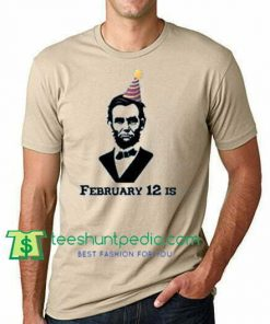History Buff T-Shirt, Lincoln's Birthday T Shirt gift tees adult unisex custom clothing Size S-3XL