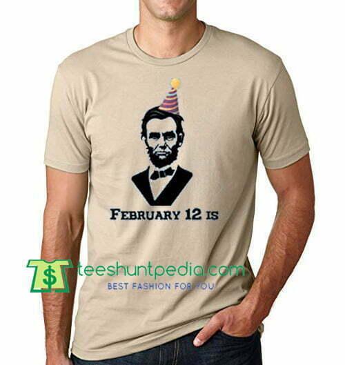 History Buff T Shirt Lincolns Birthday Gift Tees Adult Unisex Custom Clothing