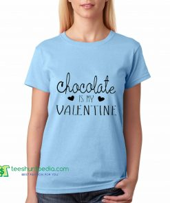 chocolate is my valentine, gift