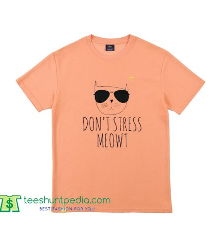 Don't stress meow, funny, cat