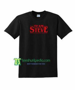 Stranger Things, Team Steve Harrington Unisex TShirt Maker Cheap