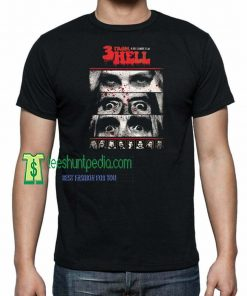 3 FROM HELL Movie, Horor Movie Adult Unisex Tshirt Maker cheap