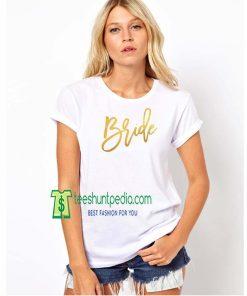 Bachelorette Party Shirt Bridesmaid Squad Goals Maker Cheap