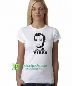 Bill Murray Vibes Unisex T-Shirt Adult 3XL Maker Cheap