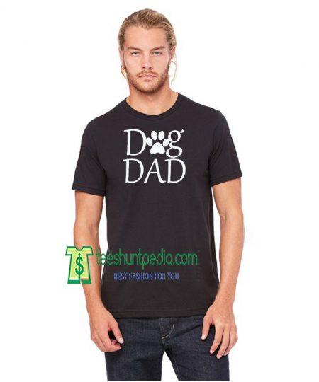 Dad Shirt Dog Dad TShirt Fathers Day Gift Pet Lover Shirt Dog Lover Maker cheap
