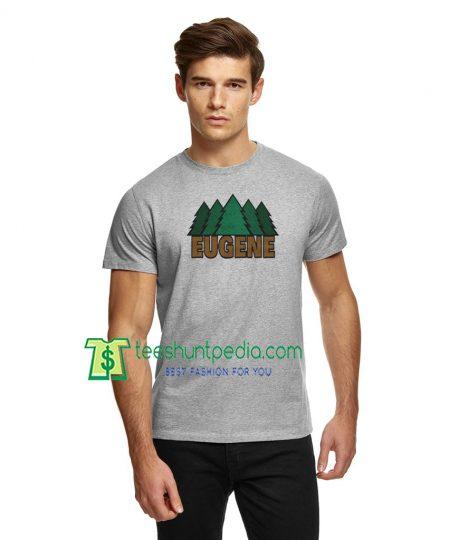 Eugene Oregon Fresh Pines, Glazed TShirt Willamette River Maker Cheap