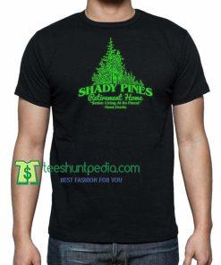 SHADY PINES, Golden Girls Retirement Senior Living Unisex TShirt Maker Cheap