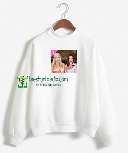 Call Her Daddy Poster Sweatshirt Men And Women Maker cheap