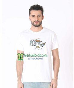 Campinboy Life is Good Unisex T shirt Size XS-3XL Maker cheap