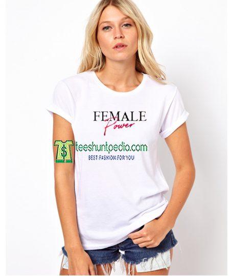 Female Power Unisex Shirts Size XS-3XL Maker cheap