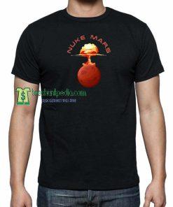 Nuke Mars Elon Musk Space X Unisex shirts Maker cheap