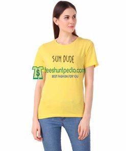 Suh Dude Yellow Unisex Adult T shirt Size XS-2XL Maker cheap
