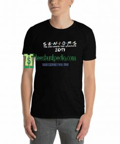 The One Where They Graduate Seniors Friends Class of 2019 TShirt Maker cheap