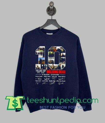 10 Years of 2010 2020 The Walking Dead sweatshirt