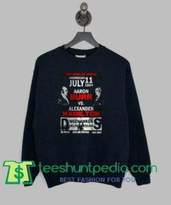 Aaron Burr Vs Alexander Hamilton graphic sweatshirt