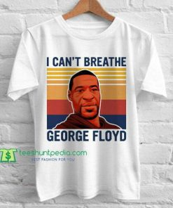I Can't Breathe George Floyd Vintage T Shirt