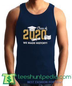 Class of 2020 'We Made History!' Unisex Tank Top By Teeshunpedia.com