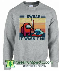 I Swear It Wasn't Me Red Among Us Imposter Sweatshirt