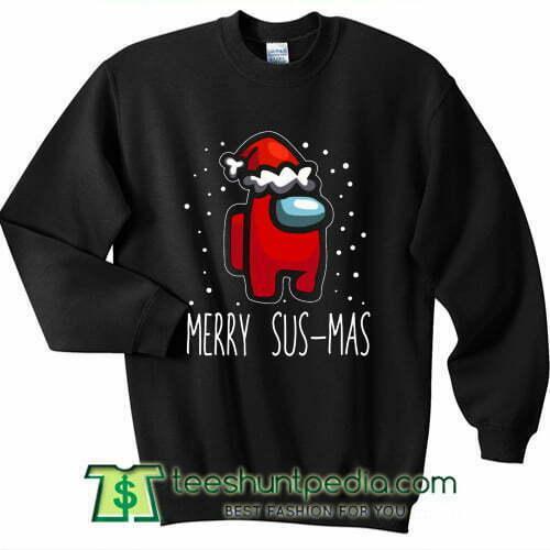 Merry Sus-Mas Among Us For Christmas Sweatshirt