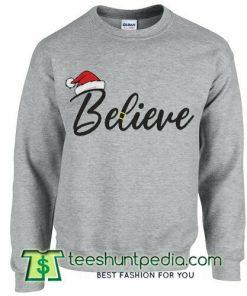 Believe santa Christmas sweatshirt